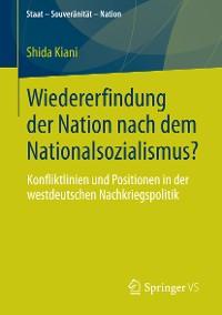 Cover Wiedererfindung der Nation nach dem Nationalsozialismus?