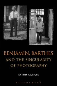 Cover Benjamin, Barthes and the Singularity of Photography
