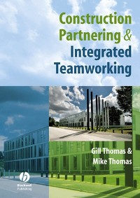 Cover Construction Partnering and Integrated Teamworking