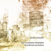 Cover Der Frankfurter Westhafen künstlerisch porträtiert