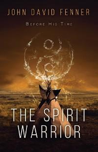 Cover The Spirit Warrior