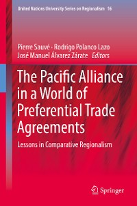 Cover The Pacific Alliance in a World of Preferential Trade Agreements
