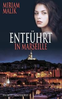 Cover Entführt in Marseille