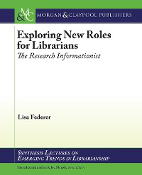 Cover Exploring New Roles for Librarians