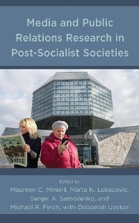 Cover Media and Public Relations Research in Post-Socialist Societies