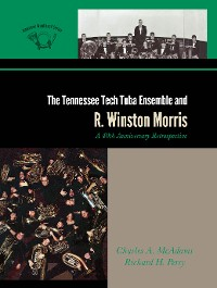 Cover The Tennessee Tech Tuba Ensemble and R. Winston Morris