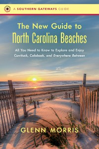 Cover The New Guide to North Carolina Beaches