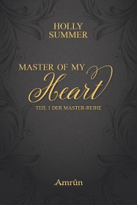 Cover Master of my Heart (Master-Reihe Band 1)