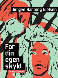 Cover For din egen skyld