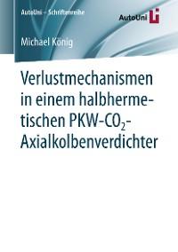 Cover Verlustmechanismen in einem halbhermetischen PKW-CO2-Axialkolbenverdichter