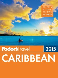 Cover Fodor's Caribbean 2015
