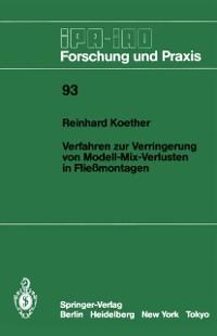 Cover Verfahren zur Verringerung von Modell-Mix-Verlusten in Fliemontagen