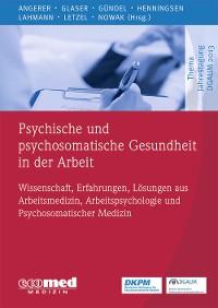 Cover Psychische und psychosomatische Gesundheit in der Arbeit