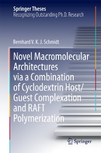 Cover Novel Macromolecular Architectures via a Combination of Cyclodextrin Host/Guest Complexation and RAFT Polymerization