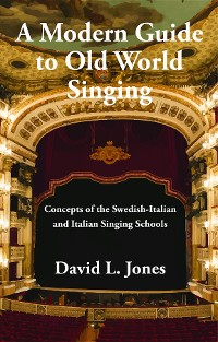 Cover A Modern Guide to Old World Singing