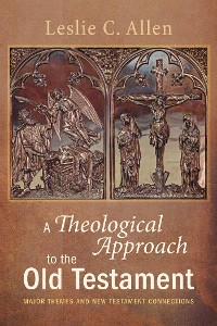 Cover A Theological Approach to the Old Testament