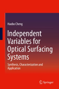 Cover Independent Variables for Optical Surfacing Systems