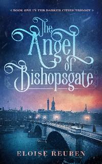 Cover The Angel of Bishopsgate