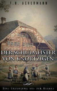 Cover Der Schulmeister von Knortzigen