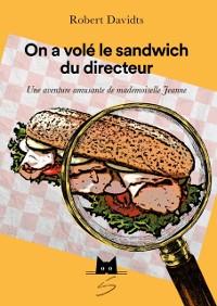Cover On a vole le sandwich du directeur
