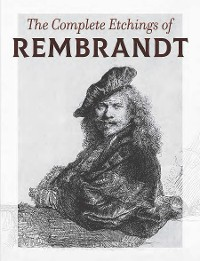 Cover The Complete Etchings of Rembrandt