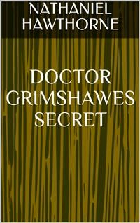 Cover Doctor Grimshawes Secret