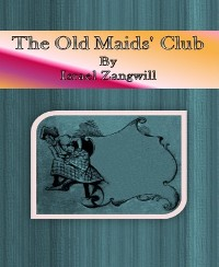 Cover The Old Maids' Club