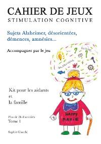 Cover Cahier de jeux de stimulation cognitive