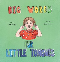 Cover Big Words for Little Tongues