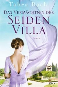Cover Das Vermächtnis der Seidenvilla