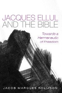 Cover Jacques Ellul and the Bible