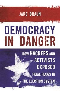 Cover Democracy in Danger