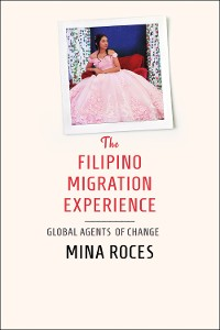 Cover The Filipino Migration Experience