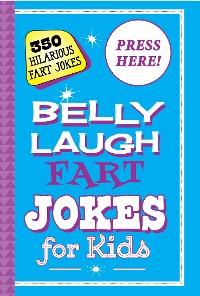 Cover Belly Laugh Fart Jokes for Kids