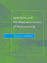 Cover Specificity and the Macroeconomics of Restructuring