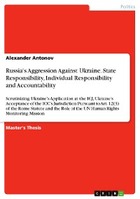 Cover Russia's Aggression Against Ukraine. State Responsibility, Individual Responsibility and Accountability