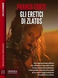 Cover Gli eretici di Zlatos