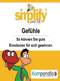 Cover simplify your life - Gefühle