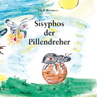 Cover Sisyphos  der Pillendreher