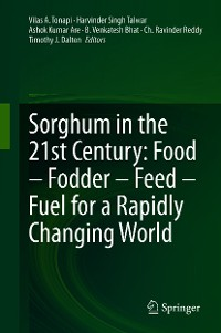 Cover Sorghum in the 21st Century: Food – Fodder – Feed – Fuel for a Rapidly Changing World