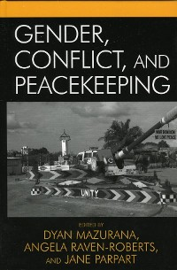 Cover Gender, Conflict, and Peacekeeping