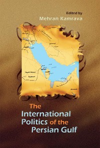 Cover The International Politics of the Persian Gulf