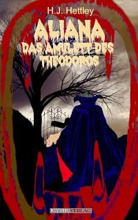 Cover Aliana - Das Amulett des Theodoros