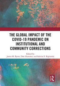 Cover Global Impact of the COVID-19 Pandemic on Institutional and Community Corrections