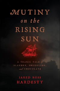 Cover Mutiny on the Rising Sun