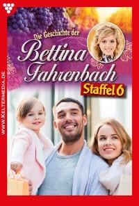 Cover Bettina Fahrenbach Staffel 6 – Liebesroman