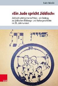 Cover »Ein Jude spricht Jiddisch«