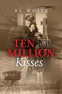 Cover Ten Million Kisses