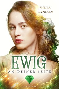 Cover Ewig an deiner Seite (Die Ewig-Saga 3)