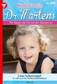Cover Kinderärztin Dr. Martens 102 – Arztroman